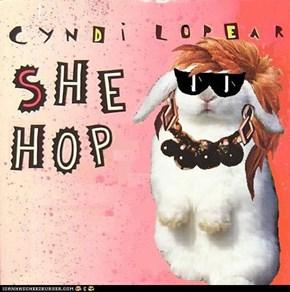Cyndi Lop Ear - She Hop