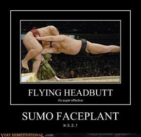 SUMO FACEPLANT