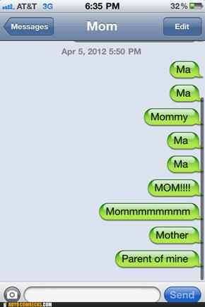 MA! MA! MA! MOM!