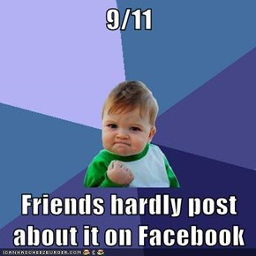 9/11  Friends hardly post about it on Facebook