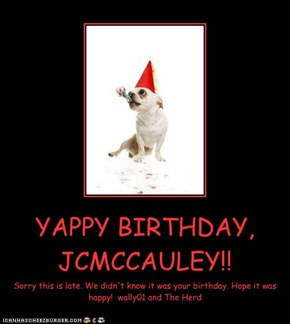 YAPPY BIRTHDAY, JCMCCAULEY!!