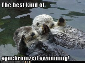 The best kind of  synchronized swimming!