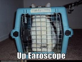 Up Earoscope