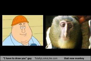 """""""I have to draw you"""" guy Totally Looks Like that new monkey"""