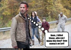 Because it's always Lori's fault, anyway.