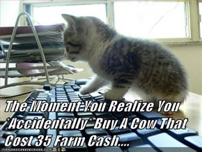 The Moment You Realize You *Accidentally* Buy A Cow That Cost 35 Farm Cash....