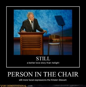 PERSON IN THE CHAIR