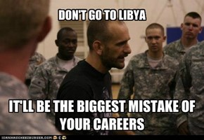 DON'T GO TO LIBYA