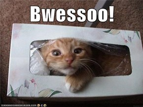 Bwessoo!