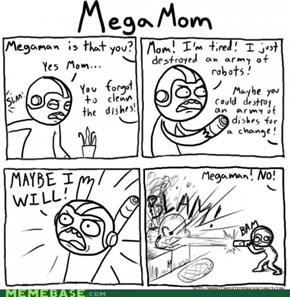 Mega-Mom