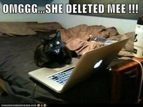 OMGGG...SHE DELETED MEE !!!