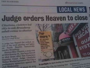 Judge Orders Heaven to Close