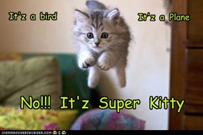 I can be Super!!!