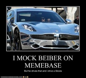 I MOCK BEIBER ON MEMEBASE