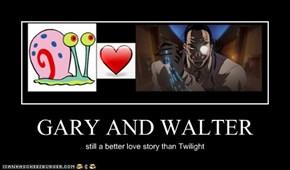 GARY AND WALTER