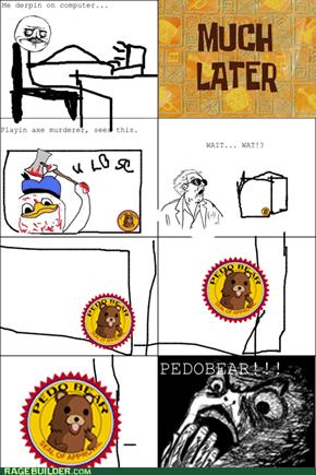 Pedofile Rage!