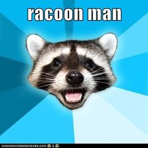 racoon man