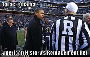 Barack Obama  American History's Replacement Ref