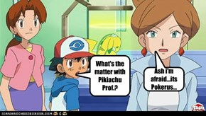 What's the matter with Pikiachu Prof.?