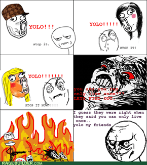 YOLO Rage