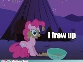 Thats gross Pinkie