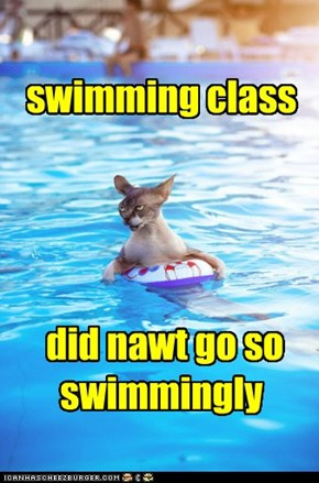 swimming class      did nawt go so swimmingly
