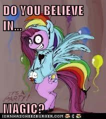 DO YOU BELIEVE IN...  MAGIC?