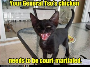 Your General Tso's chicken