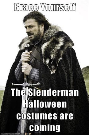 Brace Yourself  The Slenderman Halloween costumes are coming