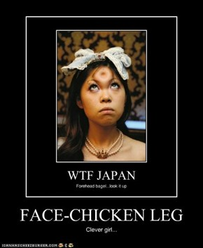FACE-CHICKEN LEG