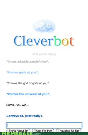 Cleverbot is humble