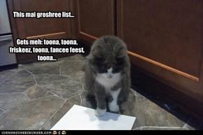 This mai groshree list...