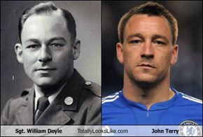 Sgt. William Doyle Totally Looks Like John Terry