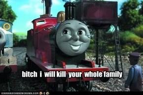bitch  i  will kill  your  whole family