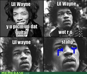 Lil Wayne u r whts wrng with musc plz stahp.