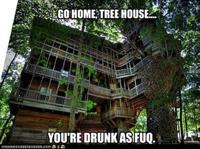 Tree- mansion?