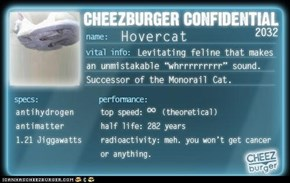 Cheezburger Confidential Presents: Hovercat