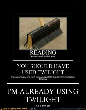 I'M ALREADY USING TWILIGHT