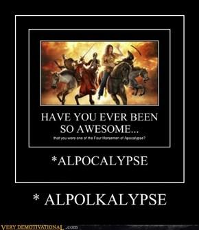 * ALPOLKALYPSE