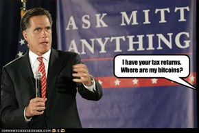I have your tax returns.  Where are my bitcoins?