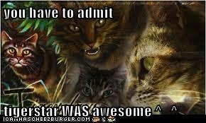 you have to admit  tigerstar WAS awesome ^_^