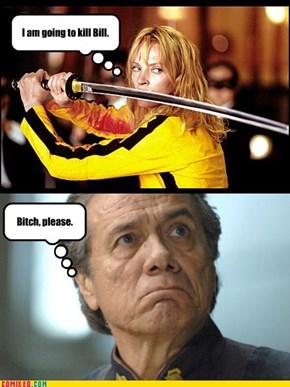Serial Killer Bill.