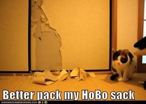 Better pack my HoBo sack