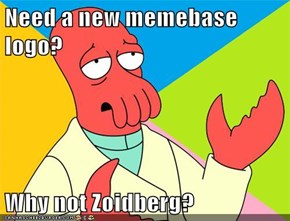 Need a new memebase logo?  Why not Zoidberg?