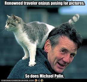 Renowned traveler enjoys posing for pictures.