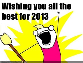 Wishing you all the best for 2013