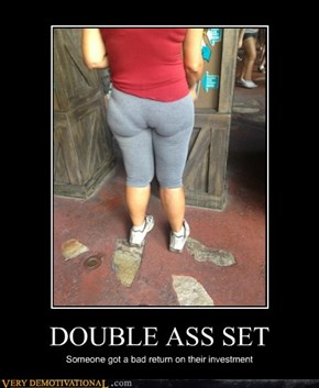DOUBLE ASS SET