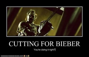 CUTTING FOR BIEBER