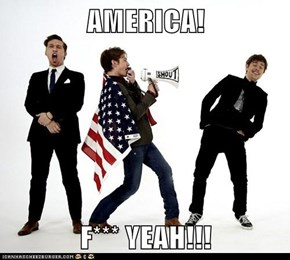 AMERICA!  F*** YEAH!!!
