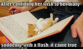 After confiding her wish to her diary
